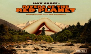 Rivers-of-the-Red-Planet-Max-Graeg-Tartalet-Records