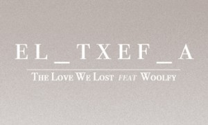 txef_A-Woolfy-The-Love-We-Lost