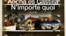 'Ancha es Castilla / N'importe quoi'